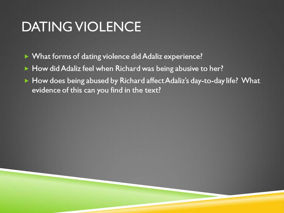 DATING VIOLENCE What forms of dating violence did Adaliz experience.