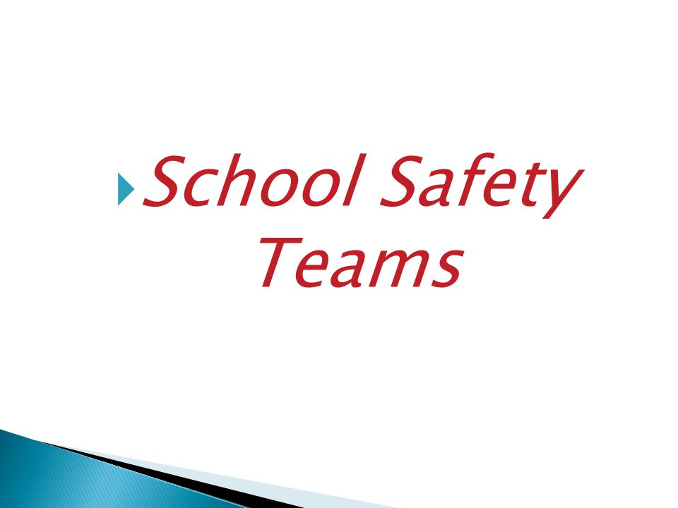 School Safety Teams