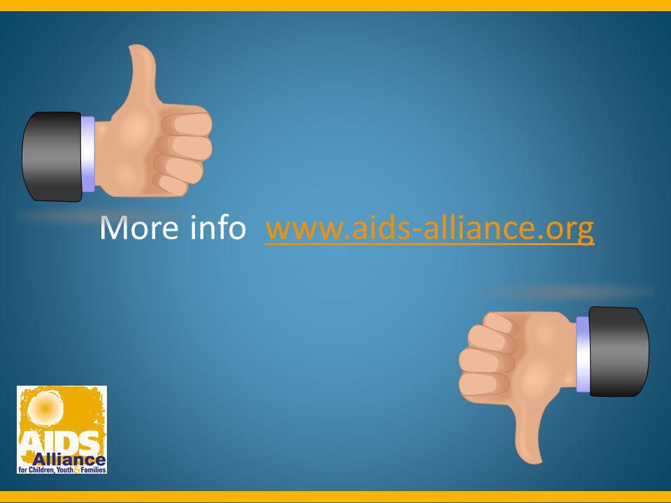 More info www.aids-alliance.orgwww.aids-alliance.org