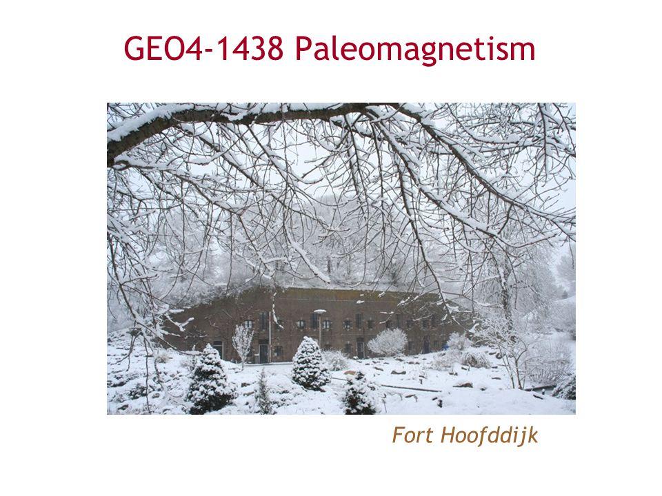 GEO4-1438 Paleomagnetism Fort Hoofddijk