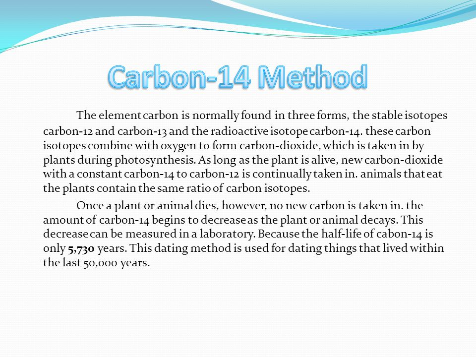 The element carbon is normally found in three forms, the stable isotopes carbon-12 and carbon-13 and the radioactive isotope carbon-14. these carbon i
