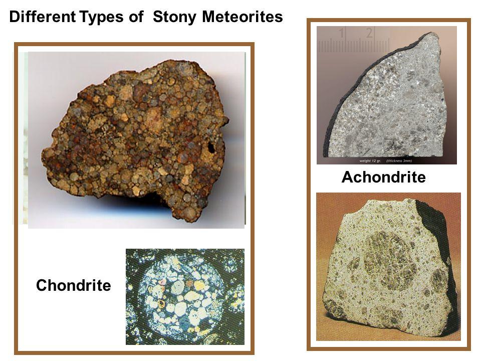 Different Types of Stony Meteorites Achondrite Chondrite