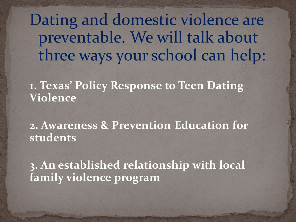 Dating and domestic violence are preventable.