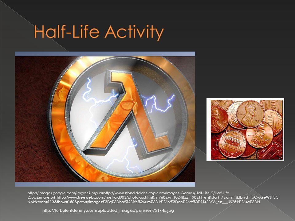 http://turbulentdensity.com/uploaded_images/pennies-721745.jpg http://images.google.com/imgres imgurl=http://www.sfondideldesktop.com/Images-Games/Half-Life-2/Half-Life- 2.jpg&imgrefurl=http://www.freewebs.com/metroid003/photolab.htm&h=768&w=1024&sz=198&hl=en&start=7&um=1&tbnid=TbQwGeWJPBCl NM:&tbnh=113&tbnw=150&prev=/images%3Fq%3Dhalf%2Blife%26um%3D1%26hl%3Den%26rlz%3D1T4BBYA_en___US251%26sa%3DN