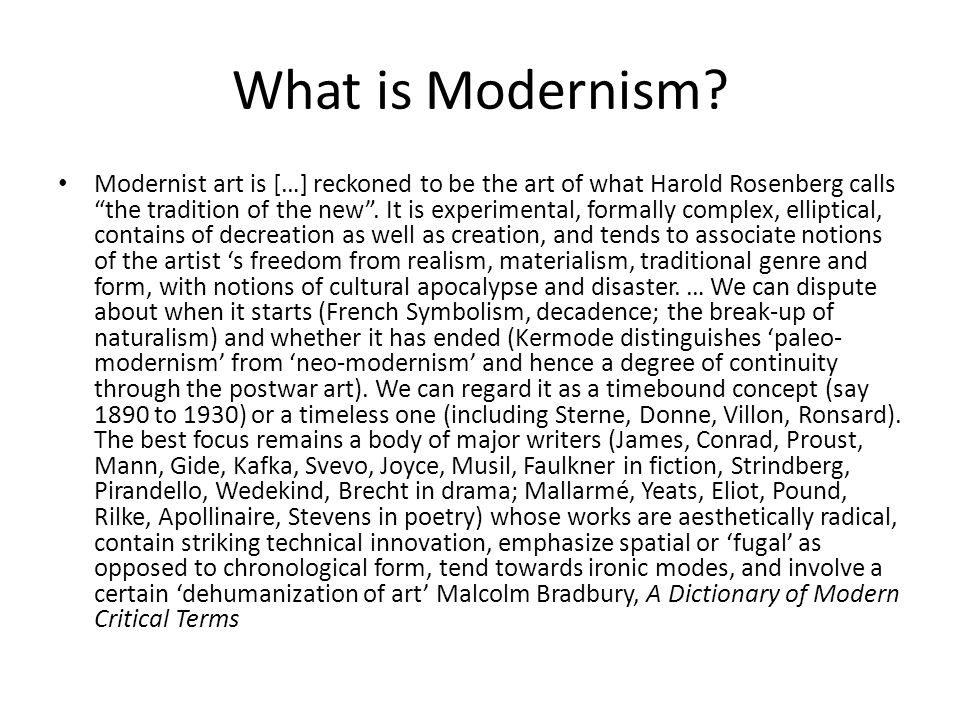 What is Modernism.