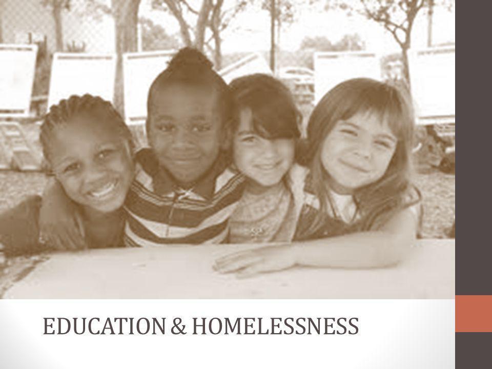 EDUCATION & HOMELESSNESS