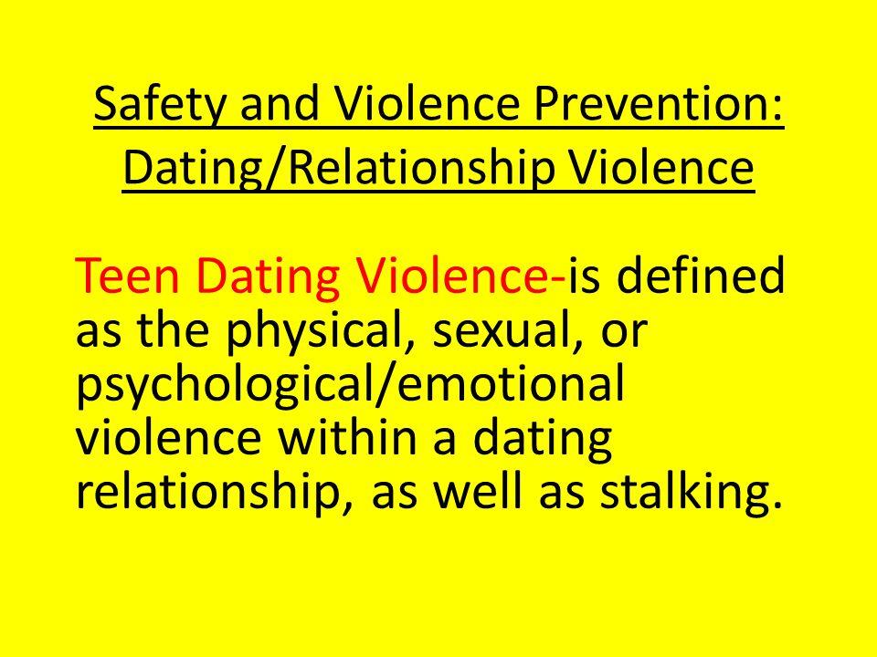 Safety and Violence Prevention: Dating/Relationship Violence.