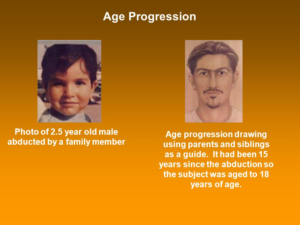 Age Progression Photo of 2.5 year old male abducted by a family member Age progression drawing using parents and siblings as a guide. It had been 15 y