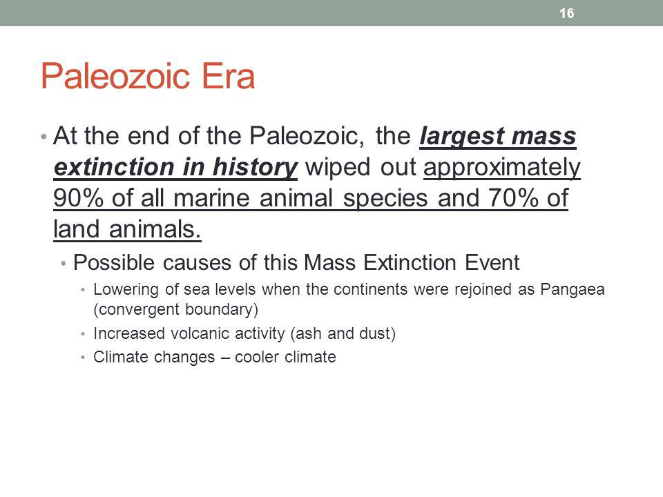 Paleozoic Era Much of the limestone quarried for building and industrial purposes, as well as the coal deposits of western Europe and the eastern Unit