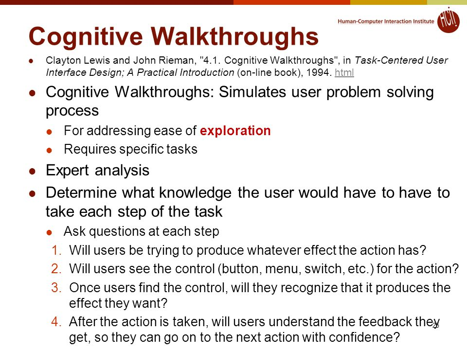 Cognitive Walkthroughs Clayton Lewis and John Rieman, 4.1.