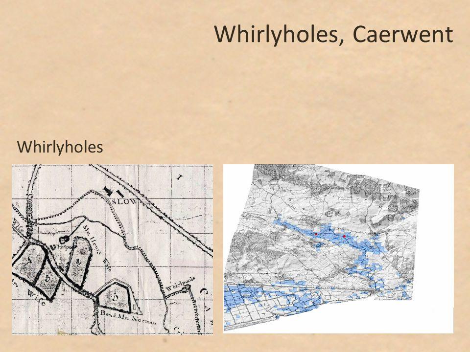 Whirlyholes, Caerwent Whirlyholes