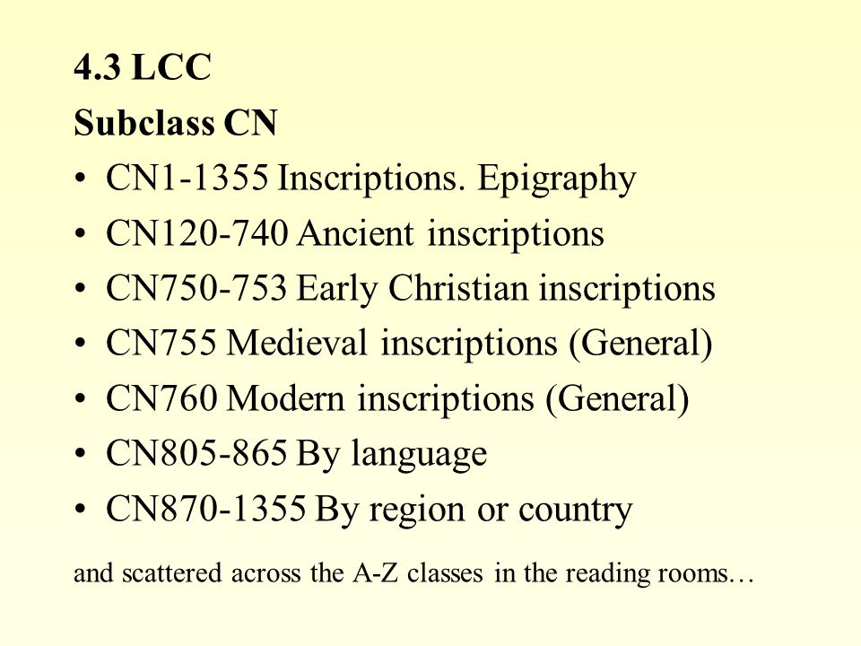 4.3 LCC Subclass CN CN1-1355 Inscriptions.
