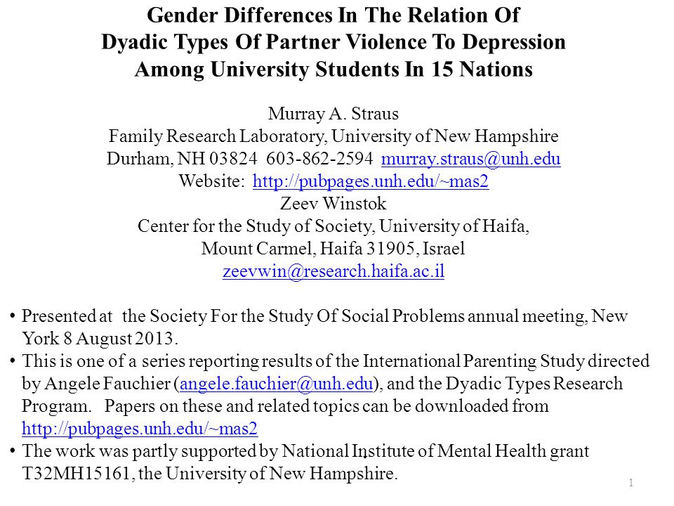 1. Gender Differences In The Relation Of Dyadic Types Of Partner Violence To Depression Among University Students In 15 Nations Murray A. Straus Famil