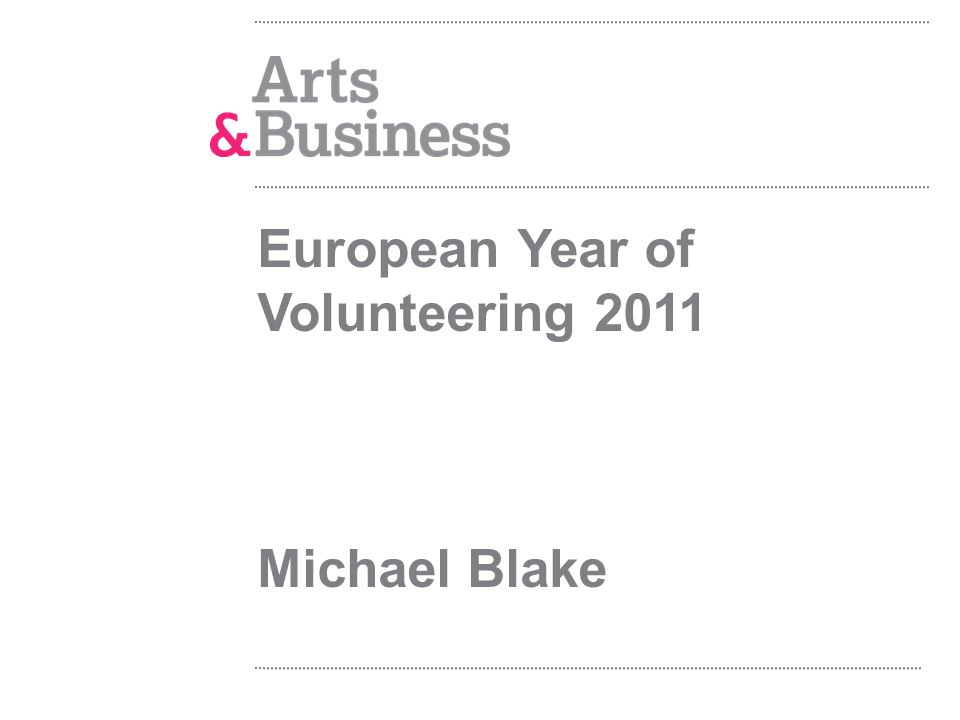 European Year of Volunteering 2011 Michael Blake