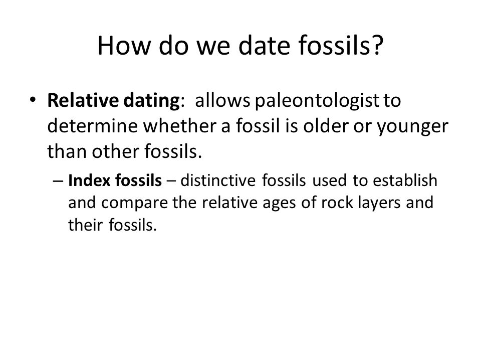 Dating fossils Radiometric Dating – using radioactive isotopes, which decay into stable isotopes at a steady rate ex.