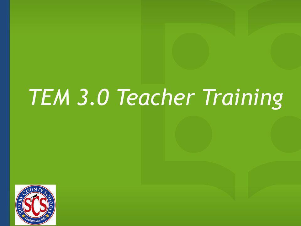 TEM 3.0 Teacher Training