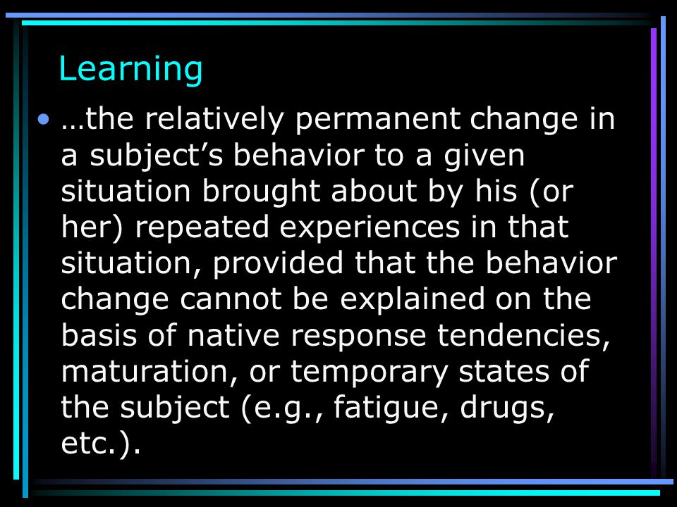 Module 17, 18, 19 Introduction to Learning