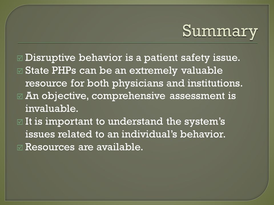 Disruptive behavior is a patient safety issue.