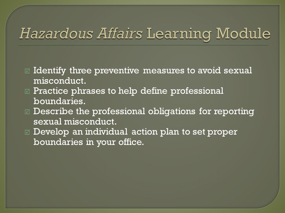 Identify three preventive measures to avoid sexual misconduct.
