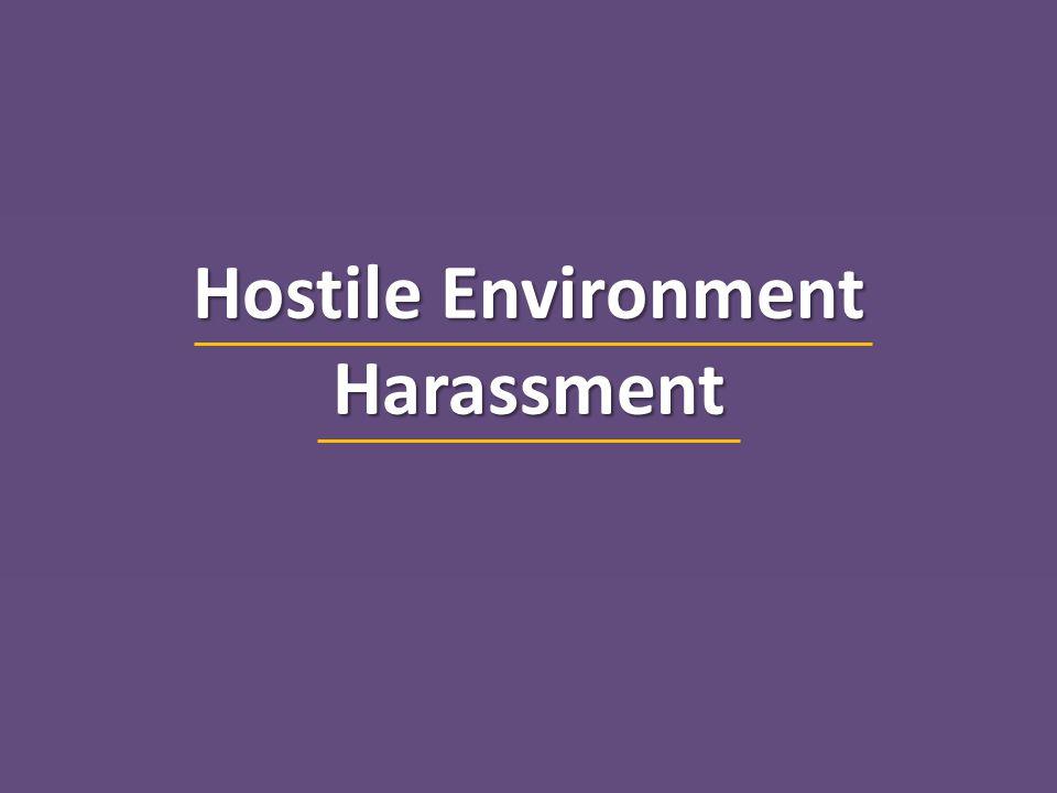 Harassment Quid Pro QuoHostile Work Environment v.