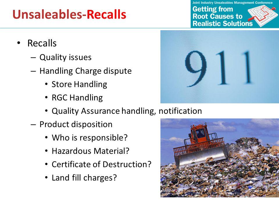 Recalls – Quality issues – Handling Charge dispute Store Handling RGC Handling Quality Assurance handling, notification – Product disposition Who is r