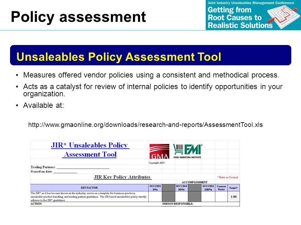 Policy assessment Measures offered vendor policies using a consistent and methodical process. Acts as a catalyst for review of internal policies to id