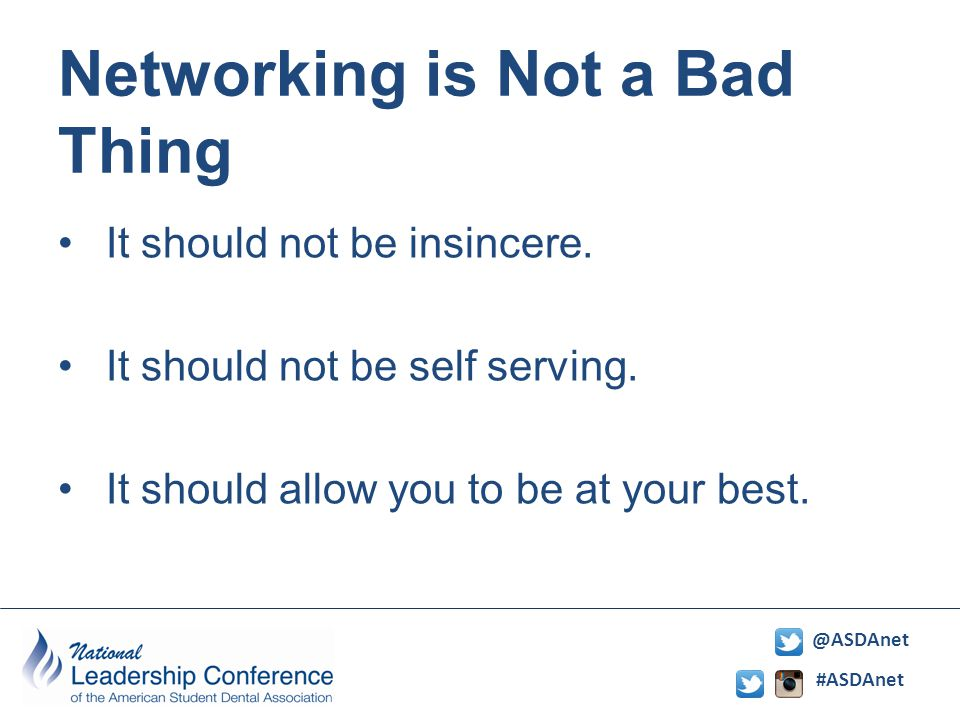 #ASDAnet @ASDAnet Networking is Not a Bad Thing It should not be insincere.