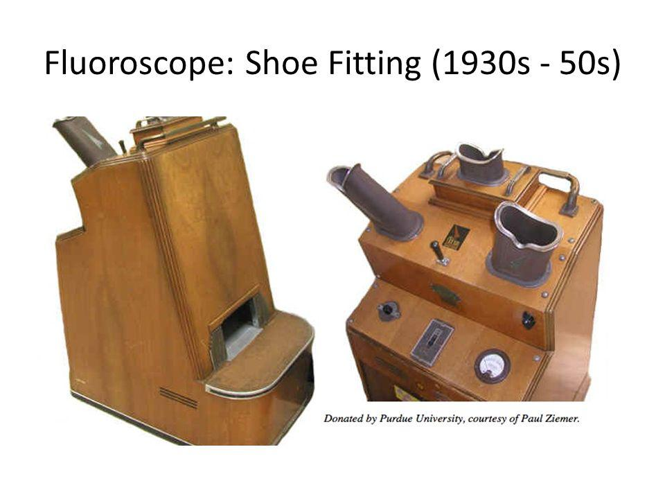 Fluoroscope: Shoe Fitting (1930s - 50s)