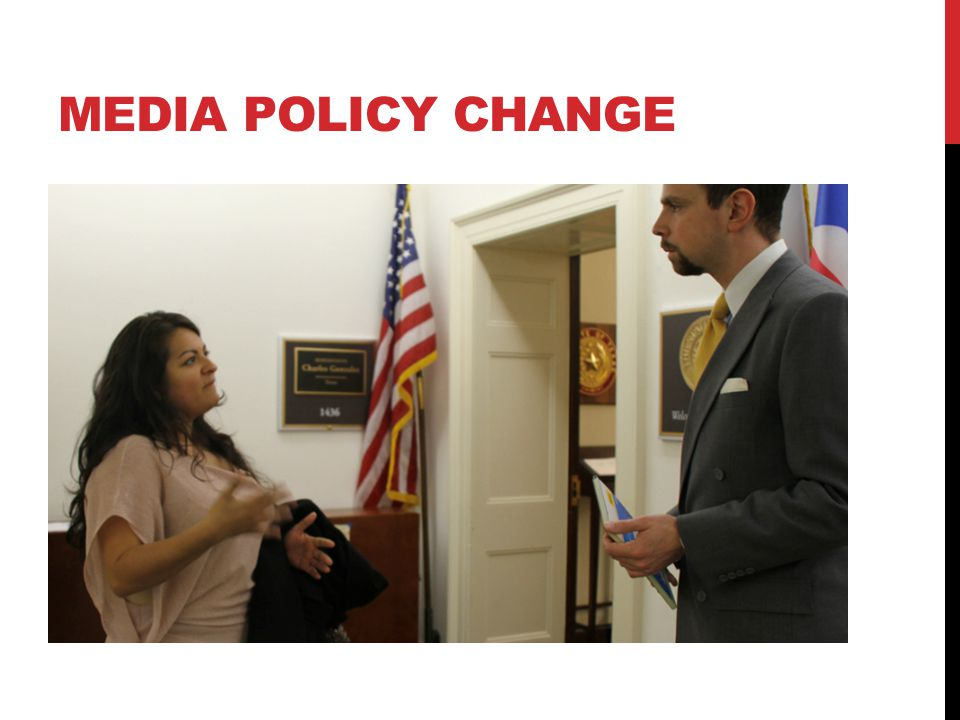 MEDIA POLICY CHANGE