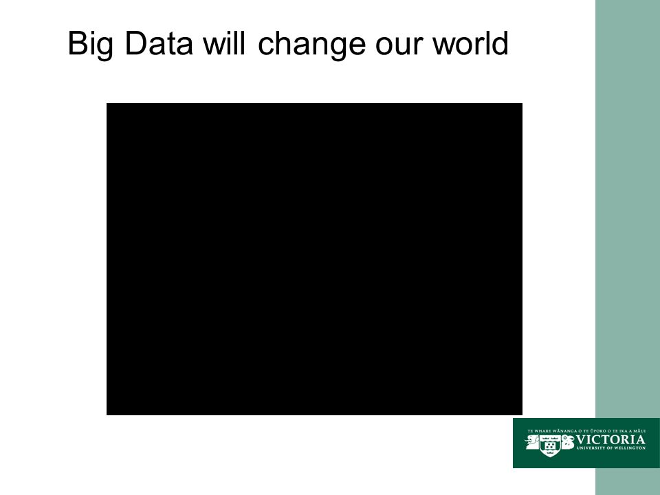 Big Data will change our world