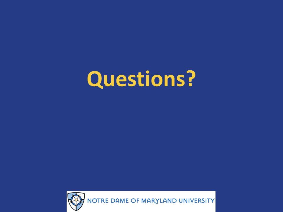 Questions? NDMU Training 1/23/14