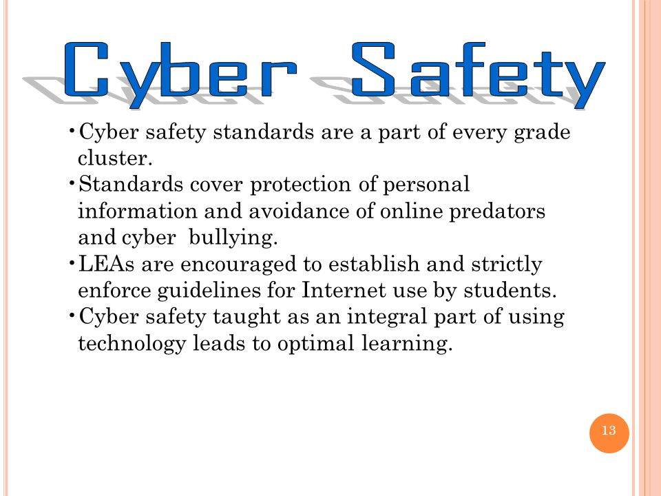 Cyber safety standards are a part of every grade cluster.