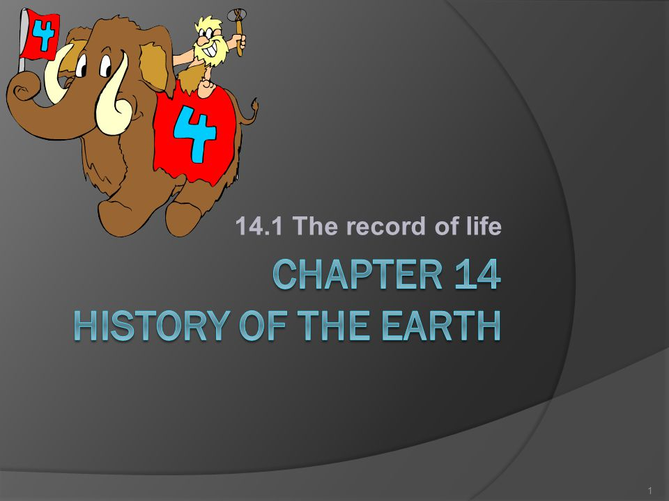 14.1 The record of life 1