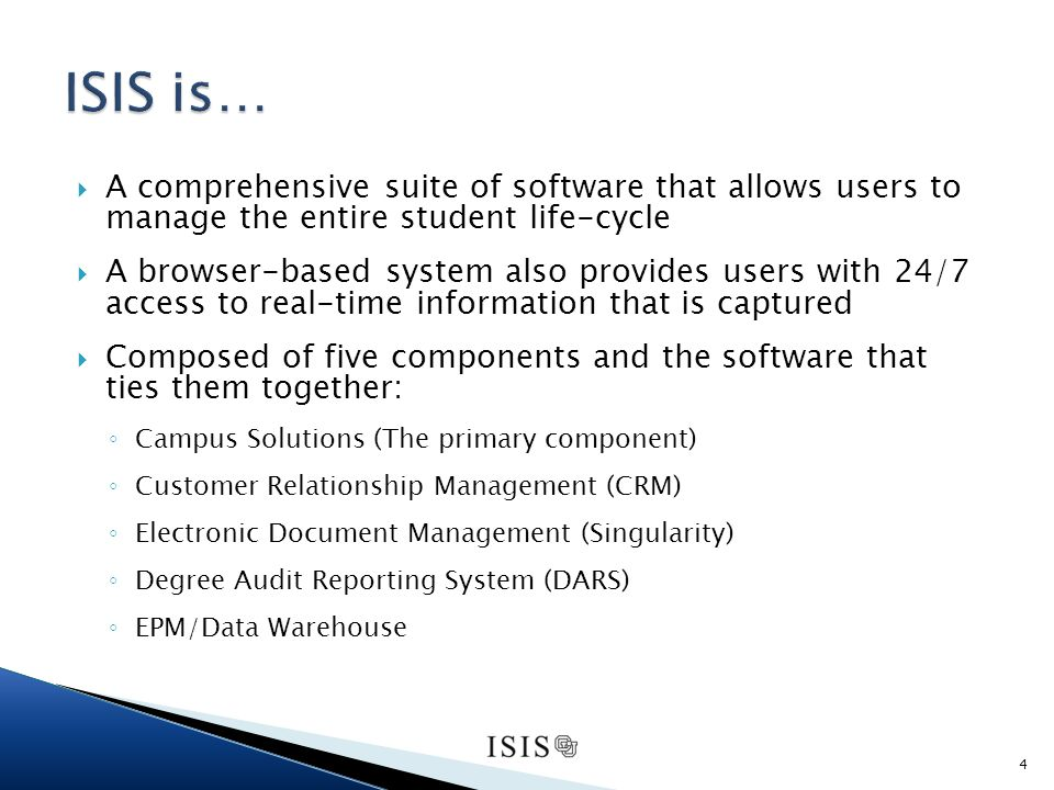 A comprehensive suite of software that allows users to manage the entire student life-cycle A browser-based system also provides users with 24/7 access to real-time information that is captured Composed of five components and the software that ties them together: Campus Solutions (The primary component) Customer Relationship Management (CRM) Electronic Document Management (Singularity) Degree Audit Reporting System (DARS) EPM/Data Warehouse 4