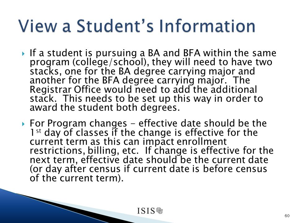 If a student is pursuing a BA and BFA within the same program (college/school), they will need to have two stacks, one for the BA degree carrying major and another for the BFA degree carrying major.
