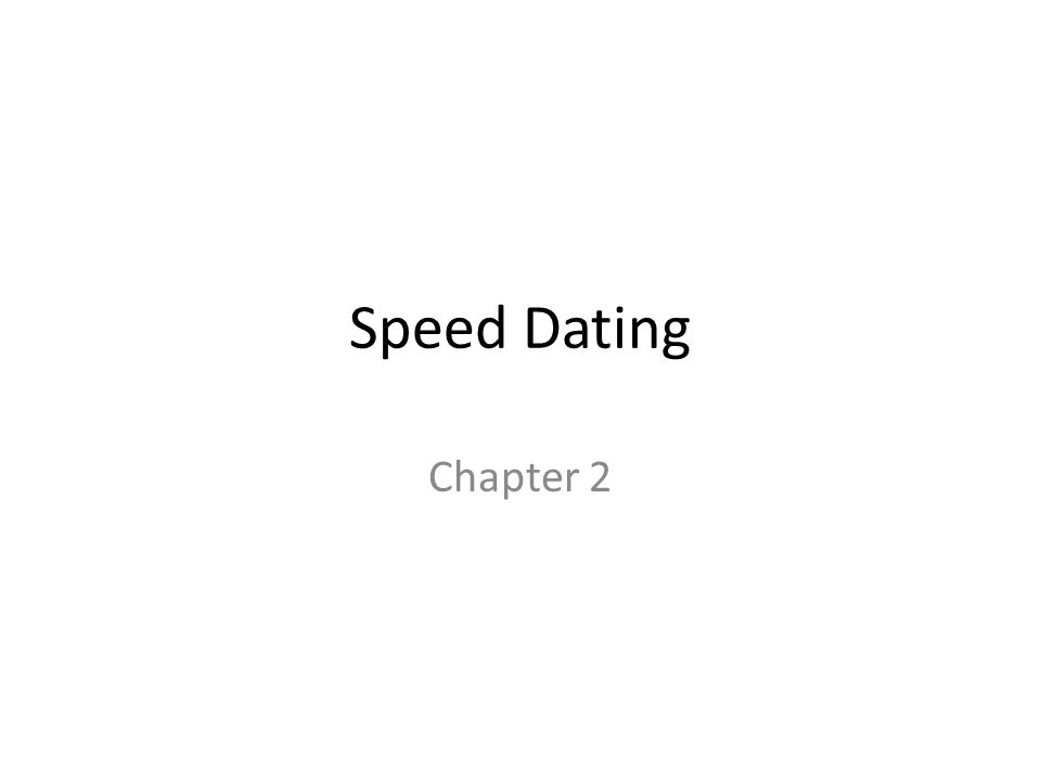 Speed Dating Chapter 2