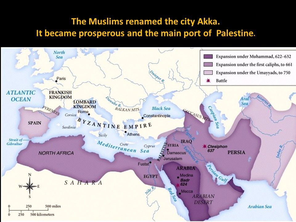 The Muslims renamed the city Akka. It became prosperous and the main port of Palestine.