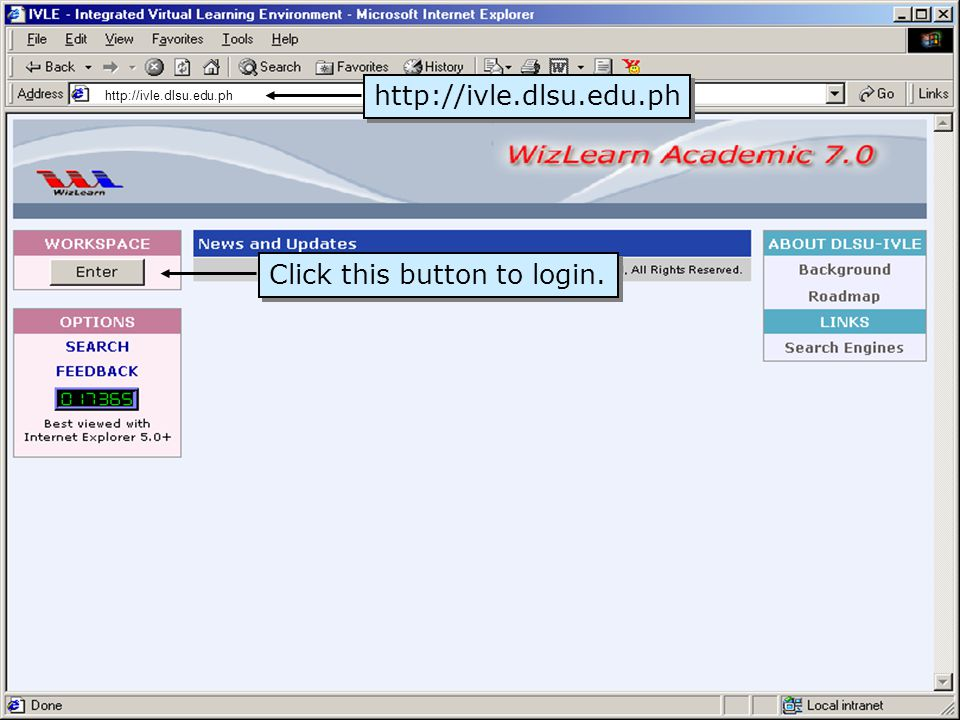 http://ivle.dlsu.edu.ph Ponder: Use your mylasalle (mls) account to log in.