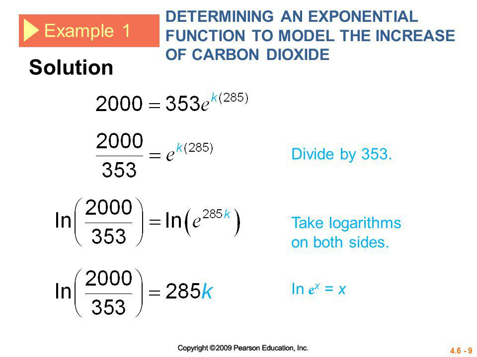 4.6 - 20 Example 4 DETERMINING AN EXPONENTIAL FUNCTION TO MODEL RADIOACTIVE DECAY If 600 g of a radioactive substance are present initially and 3 yr later only 300 g remain, how much of the substance will be present after 6 yr.