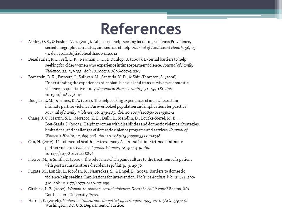 References Ashley, O. S., & Foshee, V. A. (2005).