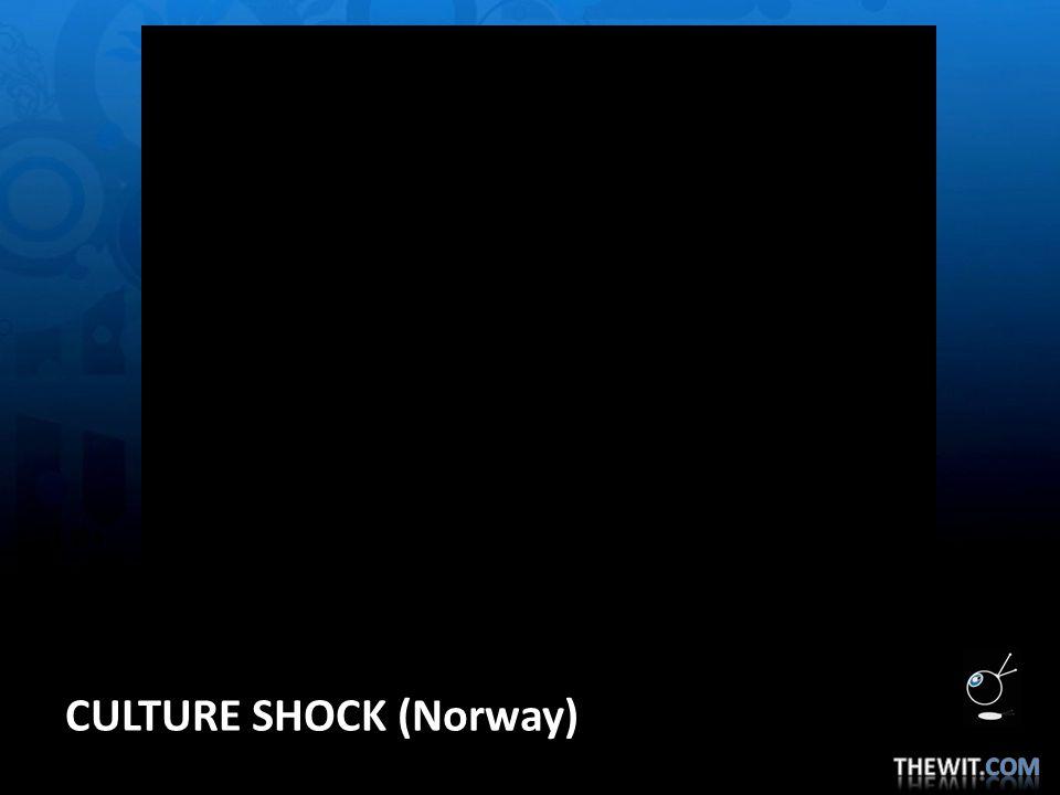 CULTURE SHOCK (Norway)
