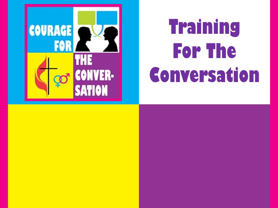 Training For The Conversation