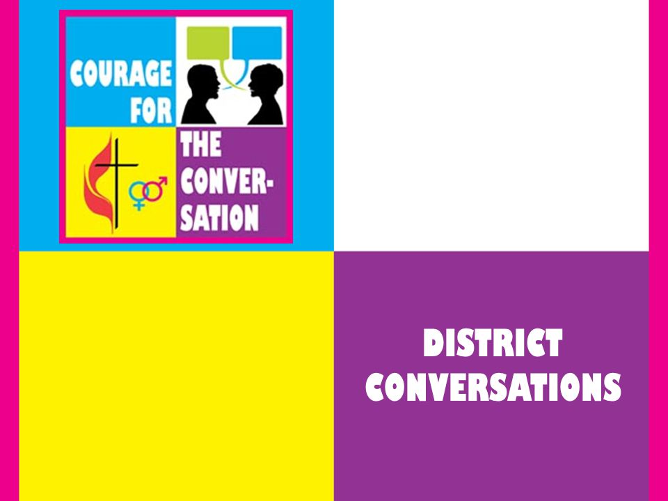DISTRICT CONVERSATIONS