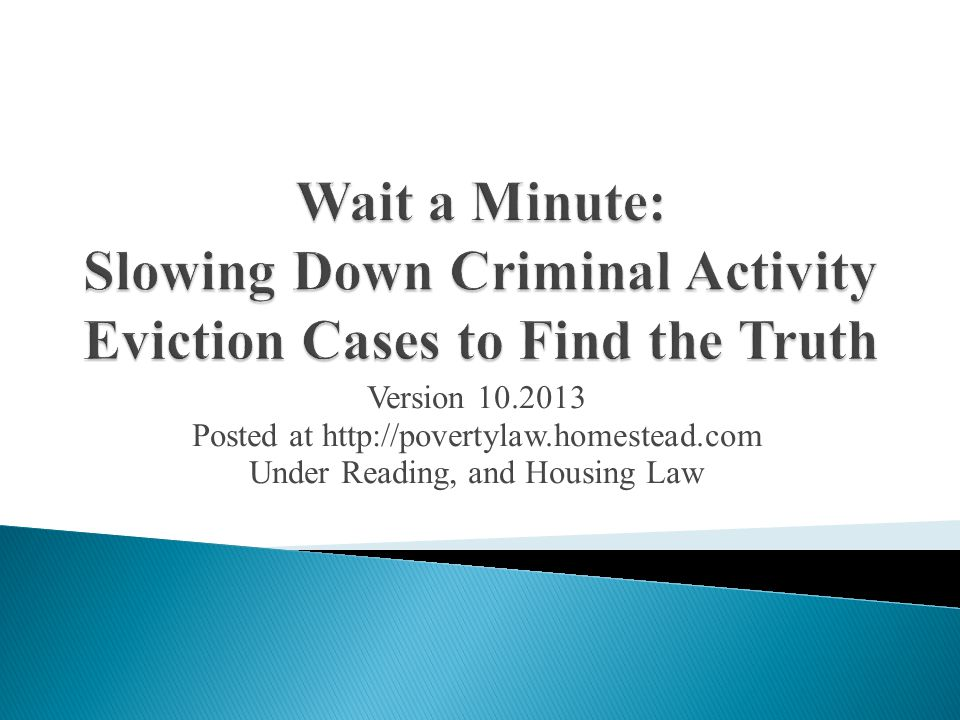 Version 10.2013 Posted at http://povertylaw.homestead.com Under Reading, and Housing Law