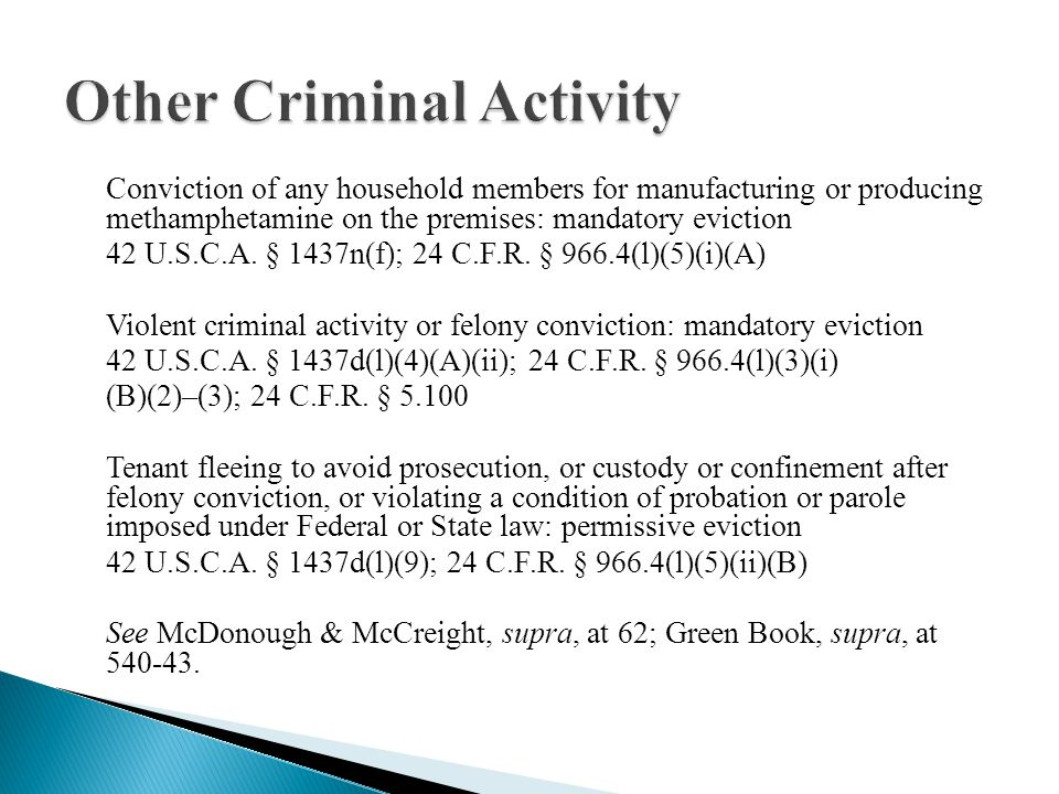 Conviction of any household members for manufacturing or producing methamphetamine on the premises: mandatory eviction 42 U.S.C.A.