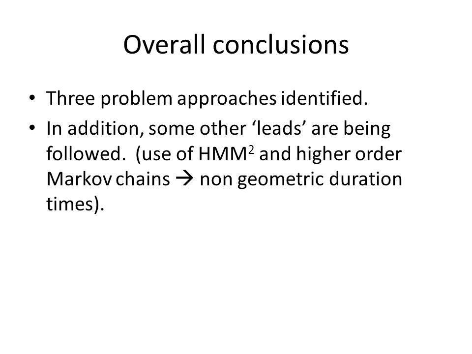 Overall conclusions Three problem approaches identified.
