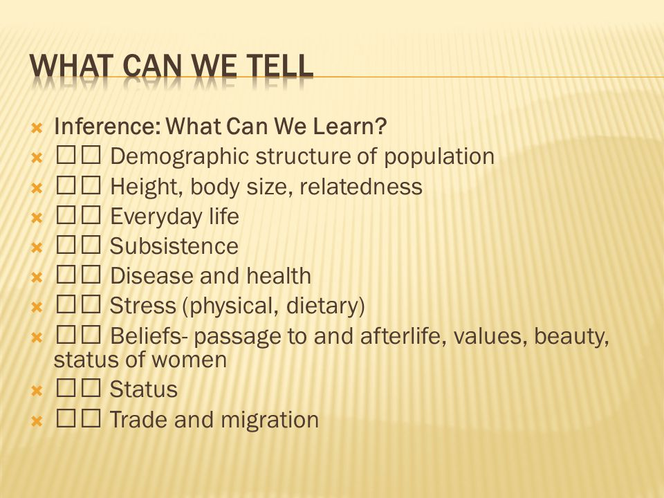 Inference: What Can We Learn.