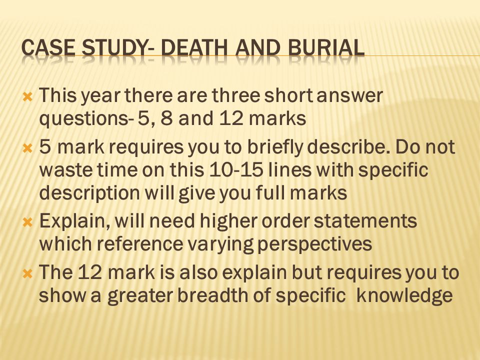 This year there are three short answer questions- 5, 8 and 12 marks 5 mark requires you to briefly describe.