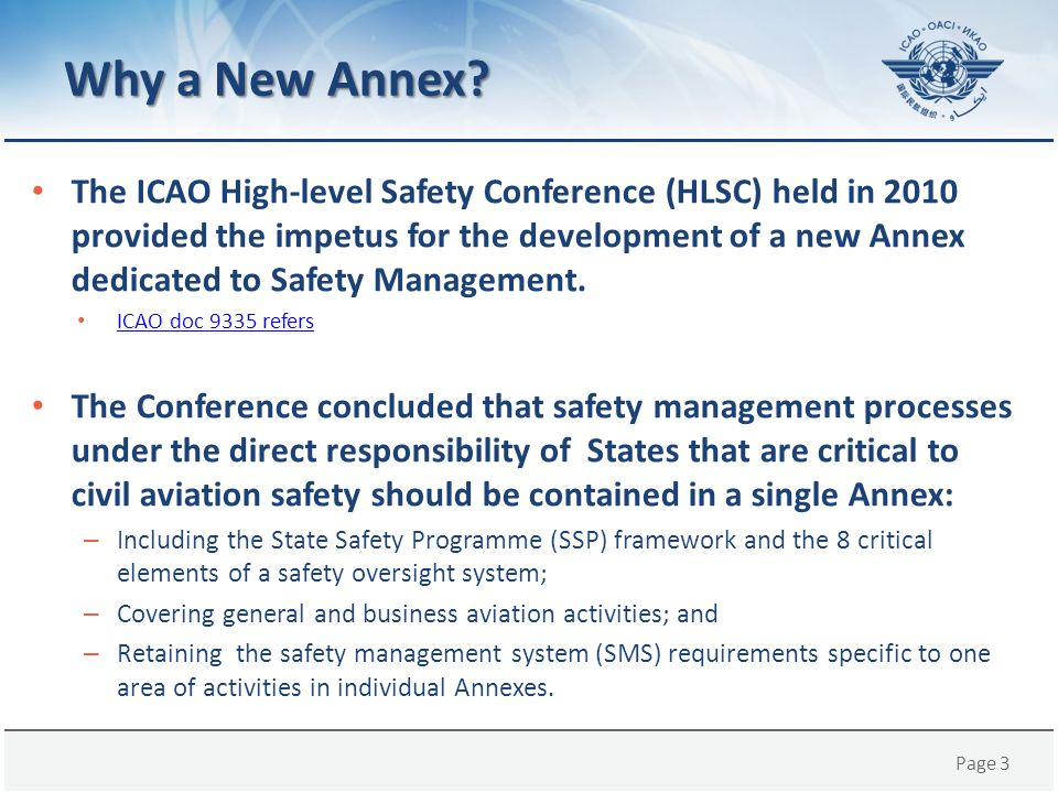 Page 14 DETAILED CONTENT OF ANNEX 19, 1 ST EDITION Annex 19 – Safety Management