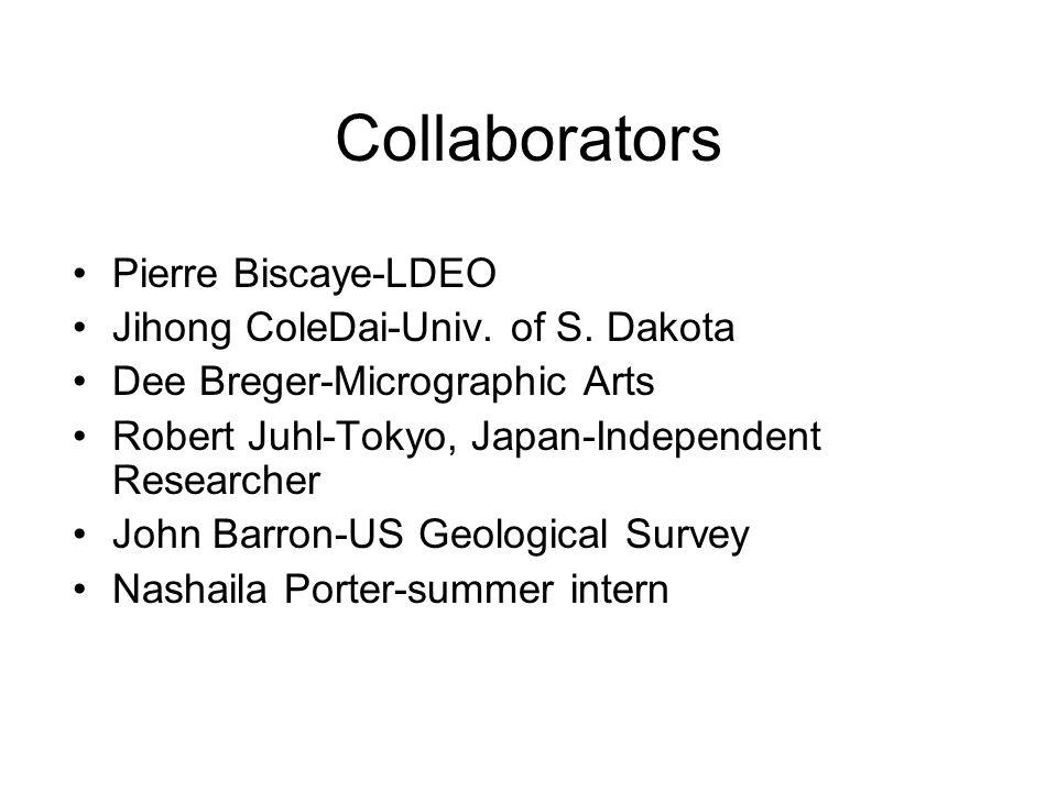 Collaborators Pierre Biscaye-LDEO Jihong ColeDai-Univ. of S. Dakota Dee Breger-Micrographic Arts Robert Juhl-Tokyo, Japan-Independent Researcher John